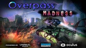OVERPASS MADNESS